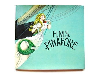 H.M.S. Pinafore, a Vintage Children's Book
