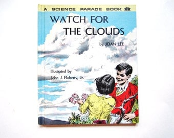 Watch for the Clouds, a Vintage Children's Book