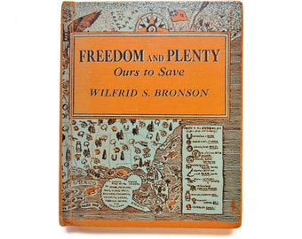 Freedom and Plenty Ours to Save, a Vintage Children's Book