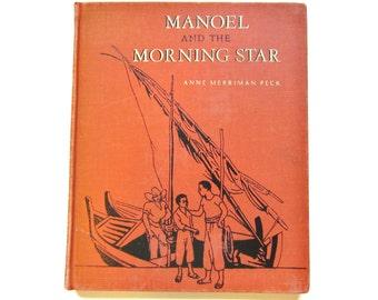 1940s Vintage Children's Book, Manoel and the Morning Star