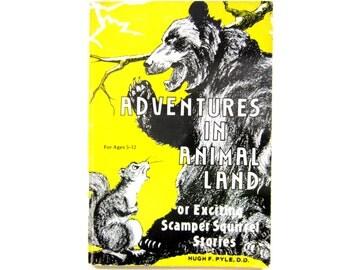 Vintage Children's Book, Adventures in Animal Land, Squirrel Stories