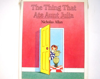 The Thing That Ate Aunt Julia, a Vintage Children's Book