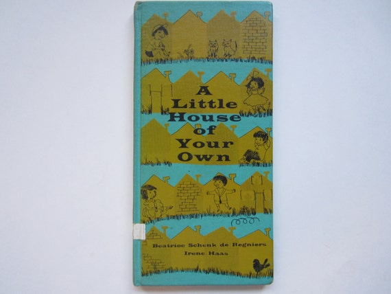 A Little House of Your Own, a Vintage Children's Book
