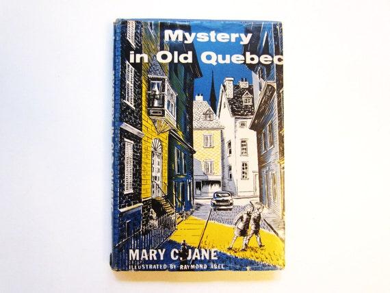 Mystery in Old Quebec, Vintage Children's Book