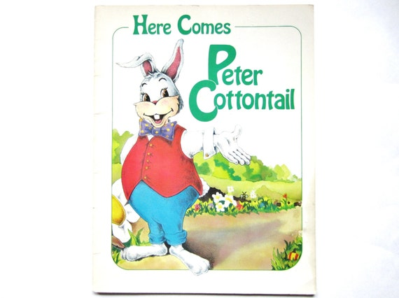 Vintage Children's Easter Book, Here Comes Peter Cottontail