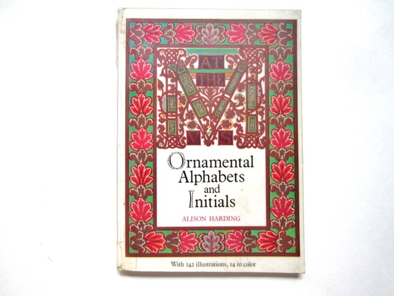 Ornamental Alphabets and Initials, a Vintage Book