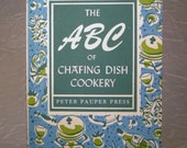 Vintage ABC of Chafing Dish Cookery Book from 1956
