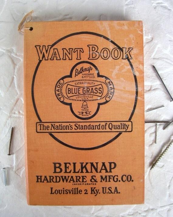 Vintage 1932 Want Book from Belknap Hardware Louisville KY