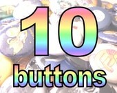 10 Pin Back Buttons Set 1-inch (You pick)