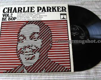 CHARLIE PARKER BE BOP V2 THICK VINYL LP RECORD EX RARE