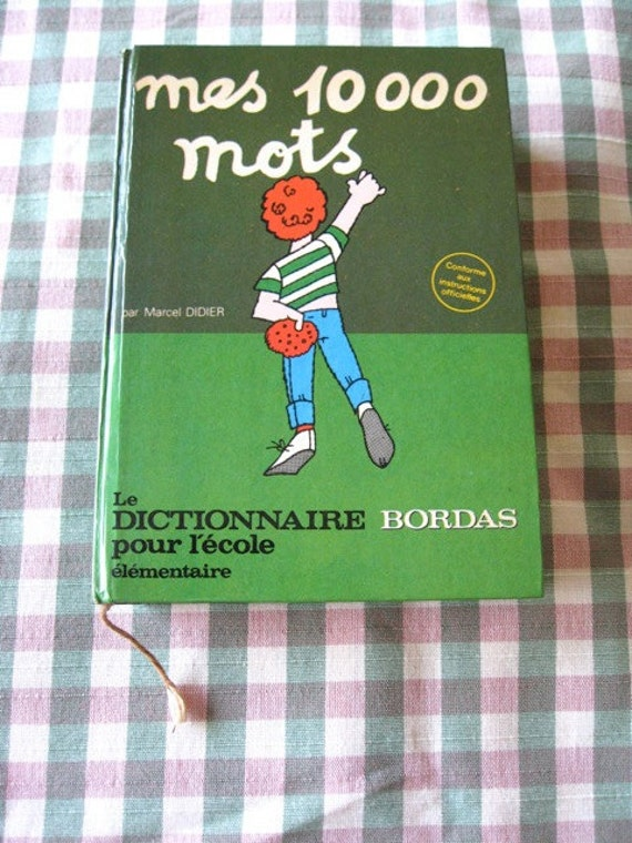 FRENCH BOOK Dictionary Mes 10.000 Mots Dictionnaire Bordas Our Lecole  1976