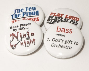 Bass Ninja Plus Three Orchestra and Music Buttons or Magnets - Size One Inch - Bass 1
