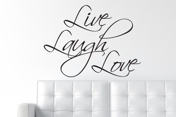 Live Laugh Love Decal - Wall Decal - Wall Quote / Wall Words - Vinyl Matte Wall Decal WAL-A129