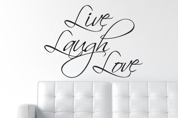 Live Laugh Love Decal Wall Decal Wall Quote  Wall Words - Wall decals live laugh love