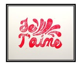Je T'aime I Love You - Linocut Block Print in Pink Red - 8 x 10 Poster - Cotton