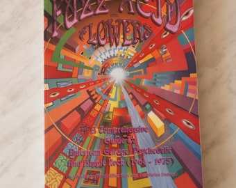 Book-Fuzz Acid and Flowers-A Comprehensive Guide to American Garage Psychedelic And Hippie Rock, 1964-1975
