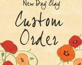 Custom Order for Tammy G. - UpontheRoofFarm