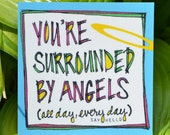 Angel Magnet: You're Surrounded By Angels