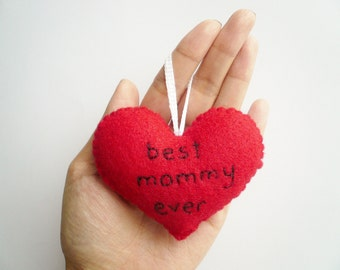 Mother's Day Ornament - Best mommy ever - funny handmade ornaments