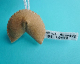 Fortune Cookie personalized felt Ornament, funny handmade Valentine ornament  - Will always be loved