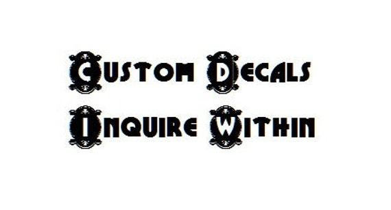 Custom decals / Custom signs / Custom vinyl / Custom stickers / Custom letters / Custom shapes / Custom craft / craft project