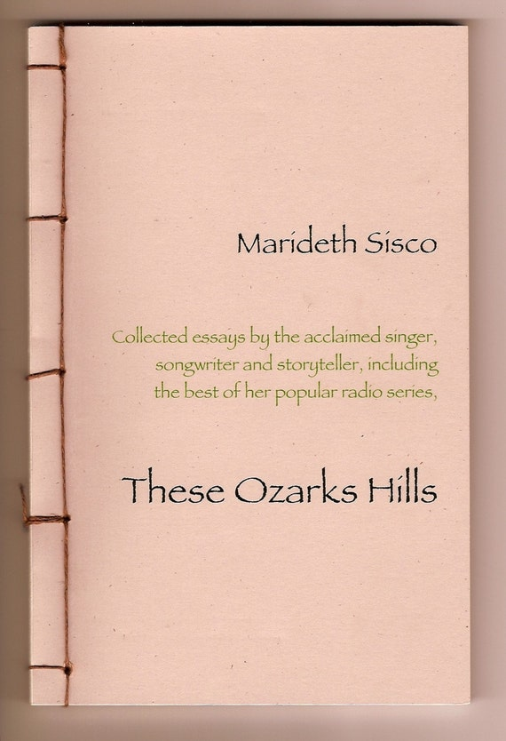 These Ozark Hills, a hand bound book , limited edition