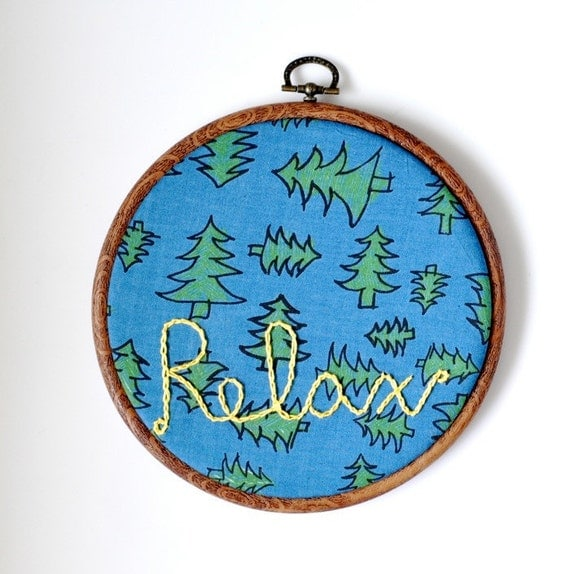 Hand Embroidery Hoop Art - Relax