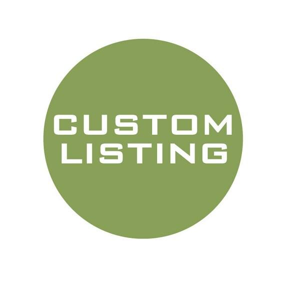 Custom Listing for Kendra
