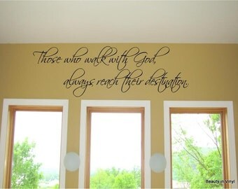 Those who walk with god, always reach their destination.