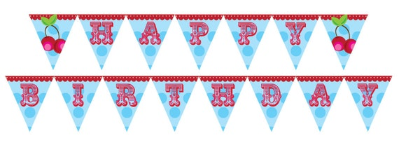 DIY Printable Pretty Please with a Cherry on Top Birthday Banner Bunting