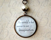 The WORLD is but CANVAS to our IMAGINATION - Large Brass Quote Pendant - Necklace -