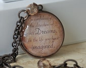 Go confidently in the direction of your dreams - Quote Pendant - Necklace - Jewelry - Sepia - Inspiration