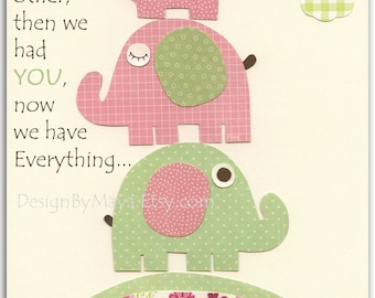 Baby Girl Nursery Wall Art, Girls Nursery Decor, Baby Girl Room Decor, Pink and Green Baby Elephant Nursery - First We Had Each Other Quote