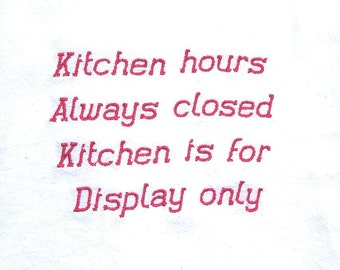 Kitchen hours - embroidered flour sack towel