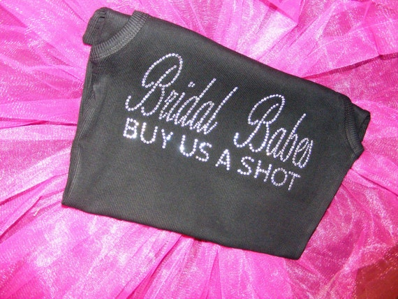SALE 6 Bridal Babes Buy us a shot Fancy Script Classic Collection Bachelorette Party rhinestone shirt Package