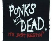 Punk Patch - Punks Not Dead. Its Just Restin black canvas