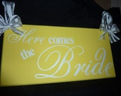 Here Comes the Bride...Just Married...they lived happily ever after... yellow two sided sign, Ring Bearer, Flower Girl