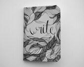 Write. A Notebook.