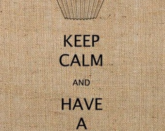 INSTANT DOWNLOAD / Keep Calm and Have a Cupcake Digital Image Transfer No.180