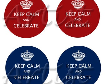 INSTANT Download / Keep Calm and Celebrate Red and Blue 1 inch round DIGITAL IMAGES for bottle caps  / No 188