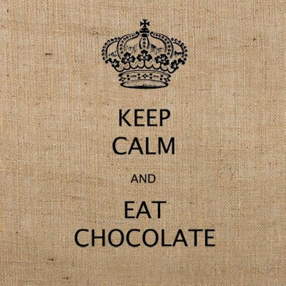 Instant Download KEEP CALM and Eat CHOCOLATE / Download and Print Digital Image Transfer No.185 for pillows, tote bags, t-shirts, tea towels