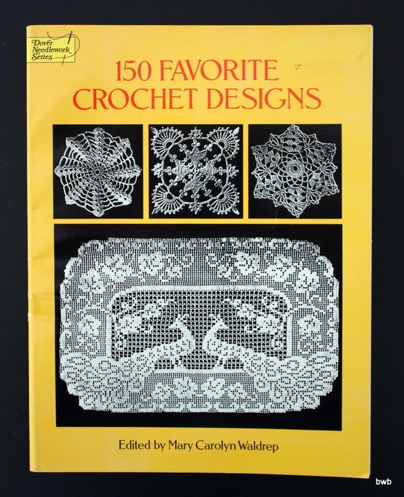 150 Favorite Crochet Designs Book by Dover Needlework