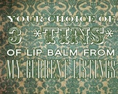 Your Choice of 3 TINS of Lip Balm