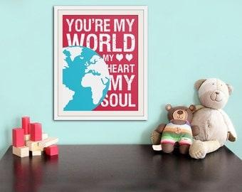 Song lyric nursery decor, baby nursery art. Nursery wall quote, inspirational typography print. you're my world. Art print by Wallfry