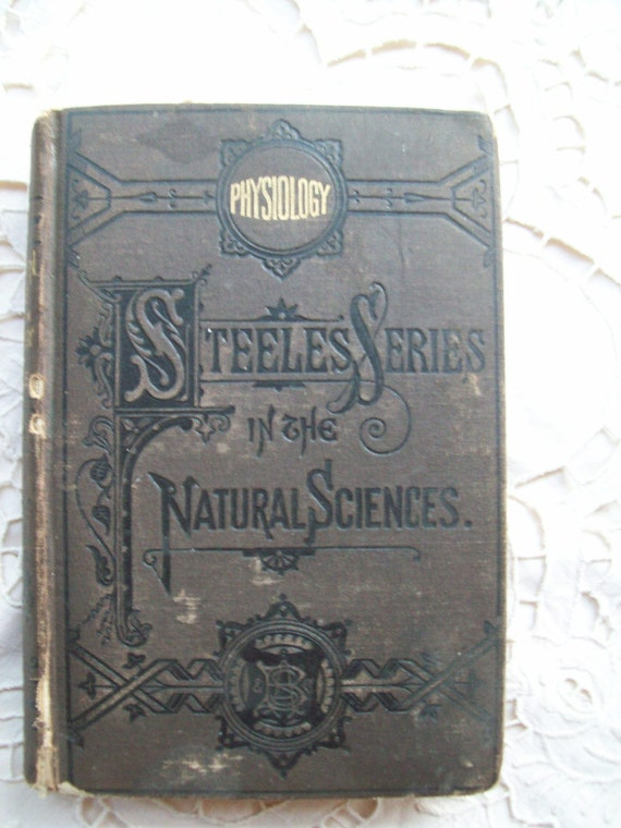 Steeles Series of the Natural Sciences An Antique Medical Book