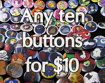 Any ten buttons