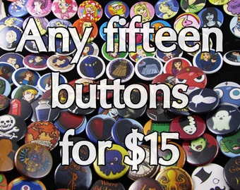 Any fifteen buttons