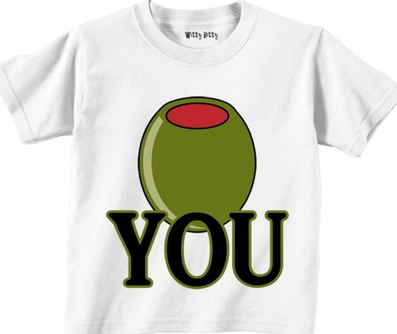 OLIVE YOU - Valentines Day - I Love You - Old school - Funny - Any Size Infant or Toddler Tshirt or Onesie