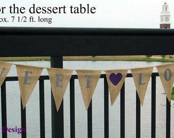 Wedding Banner ... Sweet Love Banner....Burlap Banner