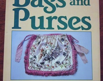 The Costume Accessories Series Bags and Purses by Vanda Foster,1982